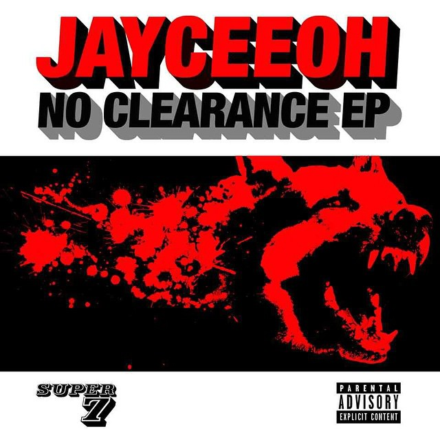 Jayceeoh – No Clearance EP – Super 7 Records