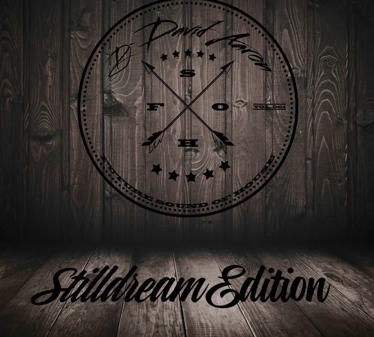 Future Sound Of House Mixtape Vol. 001 *Stilldream Edition*