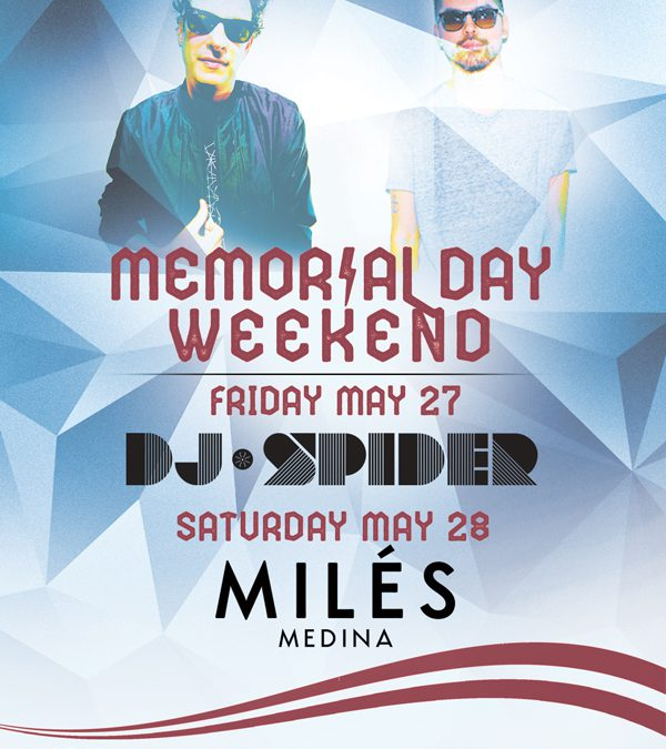 Memorial Day Weekend at Opal w/ DJ Spider and Miles Medina