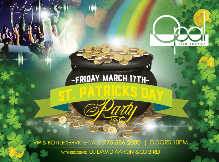 St. Patricks Day @ Opal Ultra Lounge