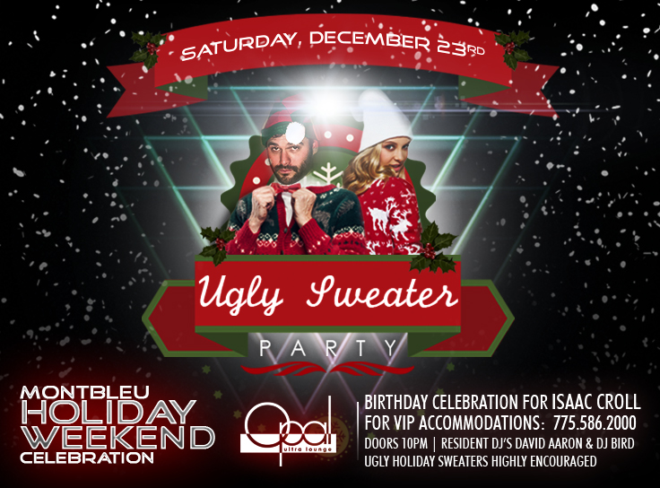Happy Holidays! Ugly Sweaters, Dec 23rd!