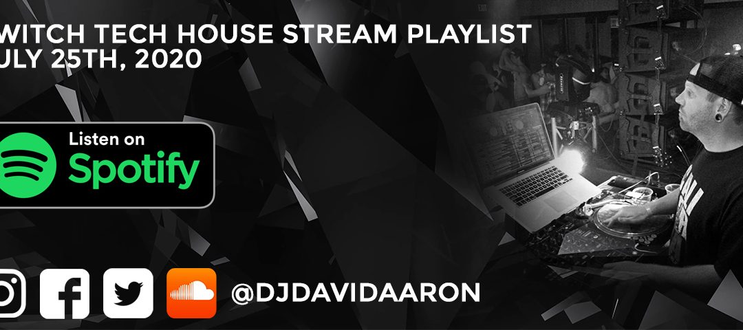 Twitch stream playlist 07-25-20 Listen now on Spotify!